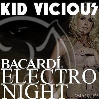 KID VICIOUS: BACARDI®ELECTRONIGHT 29/09/2012
