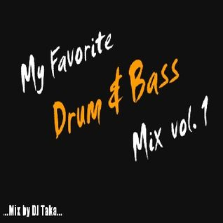 My Favorite Drum & Bass Mix #1