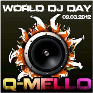 Q-Mello- WORLD DJ DAY 2012.mp3