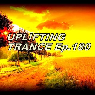 I Love Trance.Ep.180(Uplifting Trance 2016)Thanks 11.000-Followers..(15.9-2016)