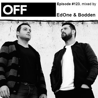 OFF Recordings Podcast Episode #123, mixed by EdOne & Bodden