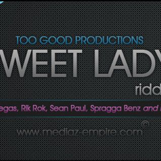 Sweet Lady Riddim Mix By Dj Sound & Facux
