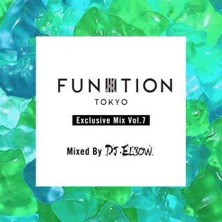 FUNKTION TOKYO Exclusive Vol.7 Mix By DJ ELBOW