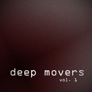 Deep Movers Volume 1: 1993-97 Rare Underground House & Garage Vinyl Mix