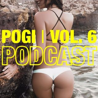 Pogi Podcast Vol. 06 (Explicit)
