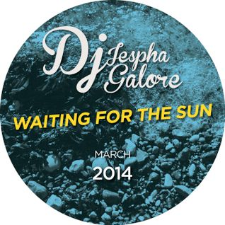 Dj Galore - Waiting For The Sun Mixtape
