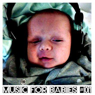 Music For Babies # 01 Brian Eno/Daniel Lanois/Alice Coltrane/Tangerine Dream/Steve Roach