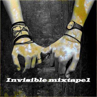 Invisible mixtape1(Free mix)