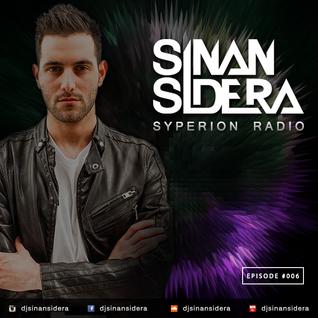Sinan Sidera - Syperion Radio Episode 006