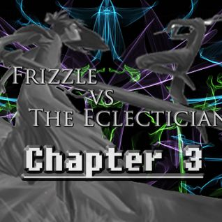 Frizzle vs The Eclectician: Chapter 3