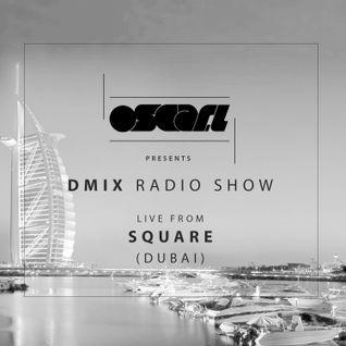 Oscar L Presents :: DMix Radioshow September  2015 - Live at Club Square , Dubai, EAU