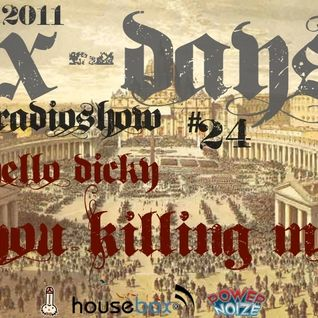 Hello Dicky X - Days Radio Show with guests You Killing Me
