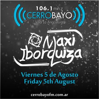 Maxi Iborquiza @ Cerro Bayo - Viernes 5 Agosto | Friday 5th August