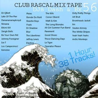 Club Rascal Mix Tape 56 - 1 hour 38Tracks!