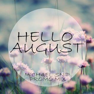 Michael Snip - August Promo
