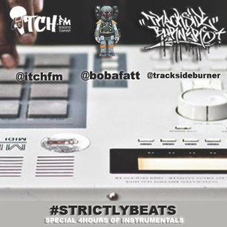 Strictly Beats Part 7 | TRACKSIDE BURNERS/SUNDAY SCENARIO & ITCH FM RADIO SHOW #01 01-JUNE-2014