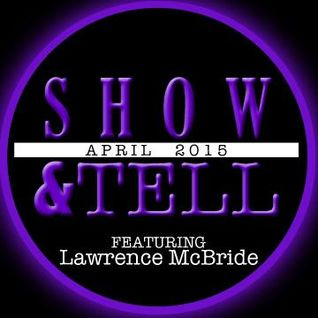 APR-Show&Tell feat. Lawrence McBride