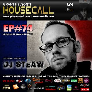 Housecall EP#74 (incl. a guest mix from DJ Steaw)