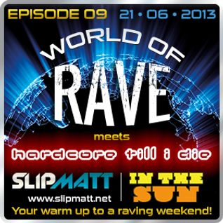 Slipmatt - World Of Rave #9