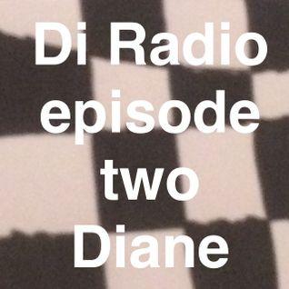 Di Radio Episode 2 - DIANE