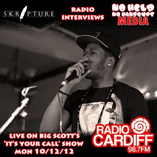 Skripture on Big Scott's 'It's Your Call' on Radio Cardiff