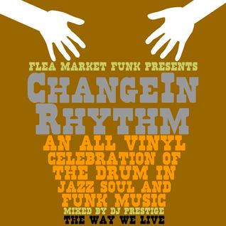 Change In Rhythm: A Celebration of the Drum