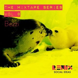 Mixtape Series Vol. 8 | Bezzi