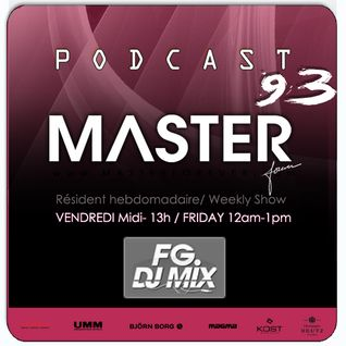 DJ MASTER Podcast 93 (masterforever.com) ON AIR Live FG MIX DJ RADIO