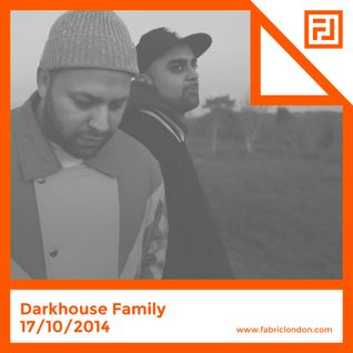 Darkhouse Family - #fabricis15 Mix
