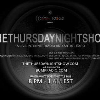 The Thursday Night Show US Zone (bumpradio edition) 6.06.13