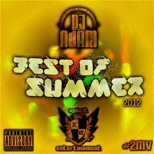 Xplicit ENT presents The Best Of Summer 2012