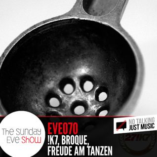 Sunday Eve #70 - no talking just music