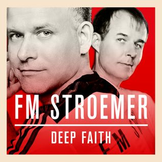 FM STROEMER - DEEP FAITH (Original Mix)