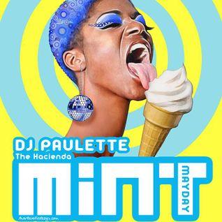 MiNT 080516 - DJ Paulette's MiNT MAYDAY  sounds