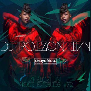 AFRICA IN YOUR EARBUDS #72: DJ POIZON IVY, Kenya Takeover Pt.II