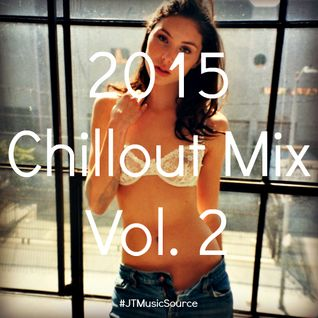 2015 Chillout Mix Vol. 2