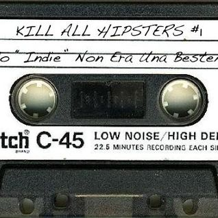 Kill All Hipsters #1
