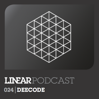 Linear Podcast | 024 | Deecode