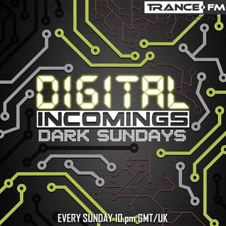Digital Incomings - Dark Sundays #045