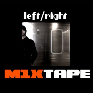 m1xtape - left/right - 12-06-2011