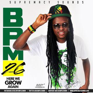 BPM 26 - Here We Grow Again
