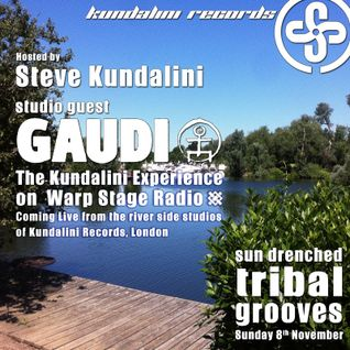 LIVE EXCLUSIVE - GAUDI + Steve Kundalini  On The Sun Drenched Tribal Grooves Show - WARPStage Radio