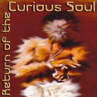 Return Of The Curious Soul