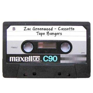 Zac Greenwood - Cassette Tape Bangers
