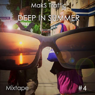 Deep in Summer #4