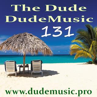 DudeMusic 131