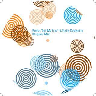 DeeCee 'Set Me Free' ft. Katie Robinette (Original Mix)