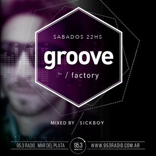 Groove@953radio : SickBoy [04 - Octubre - 2014]