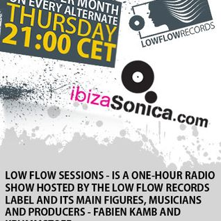 Low Flow Sessions on Ibiza Sonica Radio - August 2011