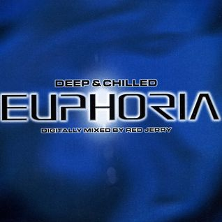 Red Jerry - Deep & Chilled Euphoria - Disc 1 (2001)